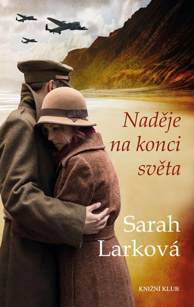 Naděje na konci světa - Sarah Larková