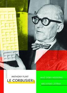 Obrázok Le Corbusier Muž doby moderní, architekt zítřka
