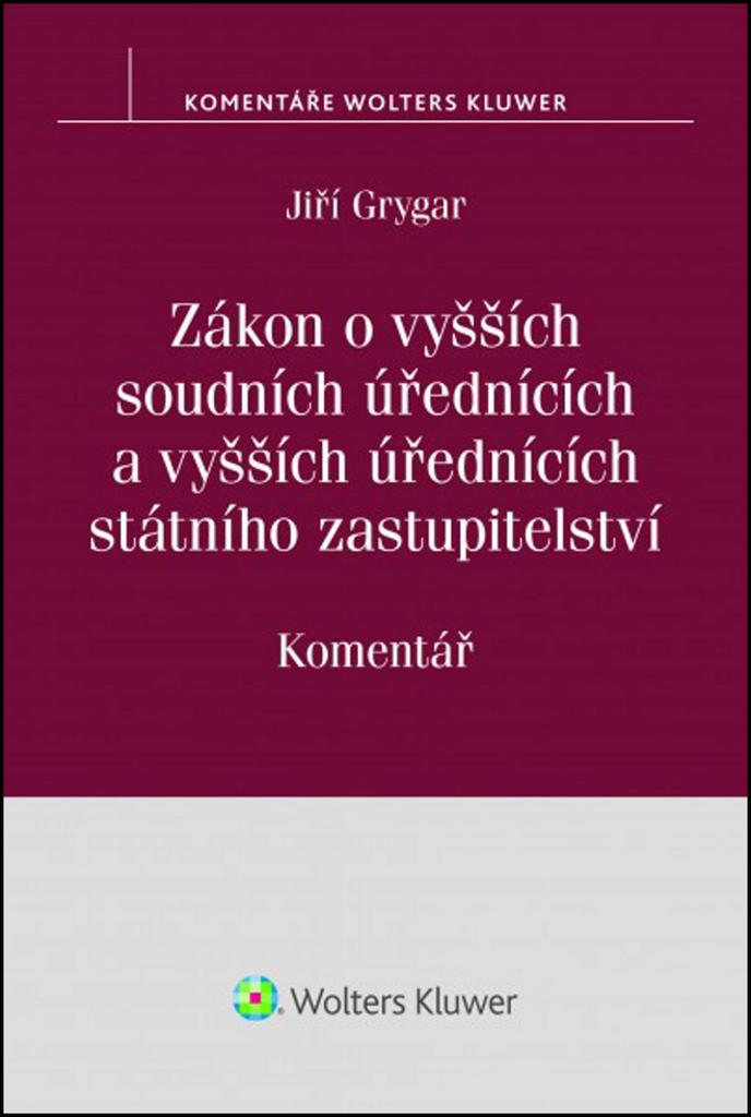 Zákon o vyšších soudních úřednících - Jiří Grygar