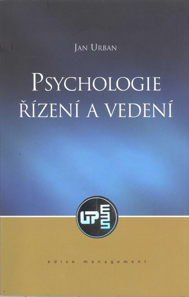 Psychologie Řízení a vedení - Jan Urban