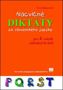 Obrázok Nácvičné diktáty zo slovenského jazyka pre 4. ročník základných škôl