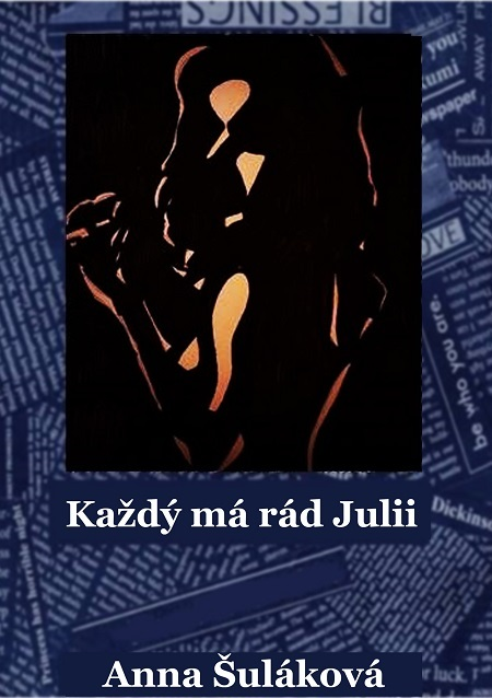 Každý má rád Julii - Anna Šuláková