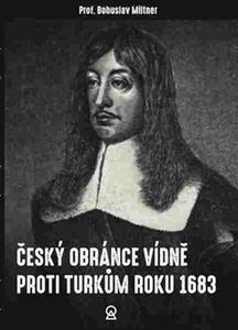 Obrázok Český obránce Vídně proti Turkům roku 1683