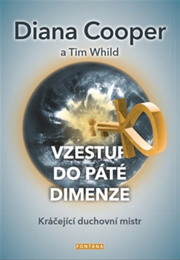 Vzestup do páté dimenze - Tim Whild, Diana Cooper