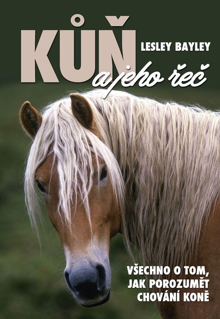 Kůň a jeho řeč - Lesley Bayley