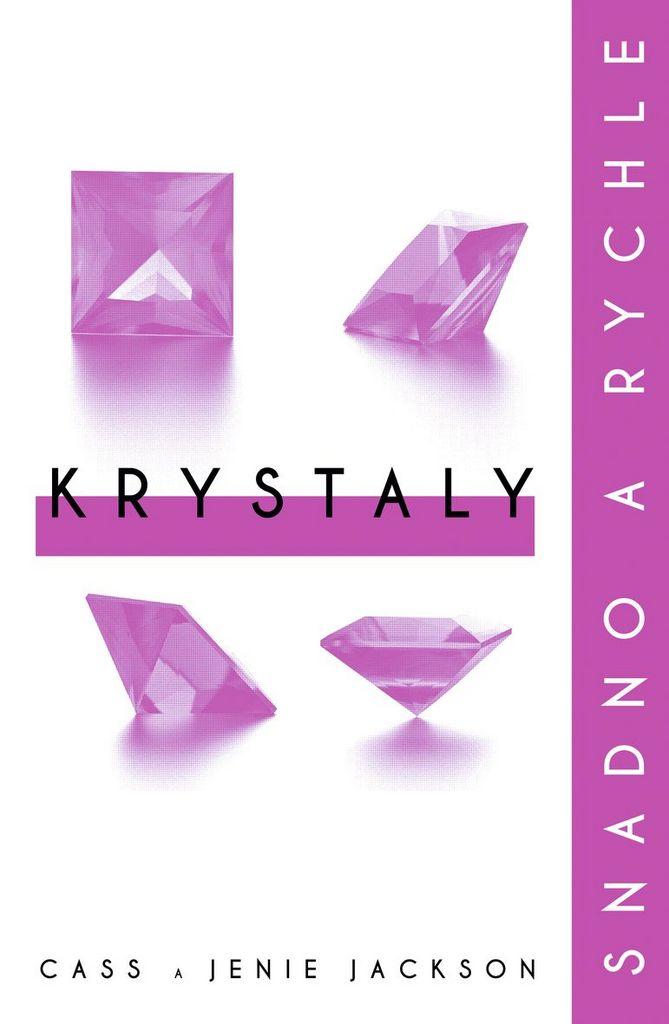 Krystaly - Cass Jackson, Janie Jackson