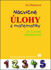 Obrázok Nácvičné úlohy z matematiky pre 1. ročník základných škôl