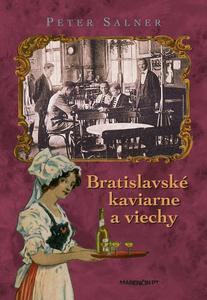 Obrázok Bratislavské kaviarne a viechy
