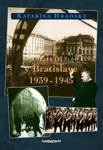 Obrázok Život v Bratislave 1939 - 1945