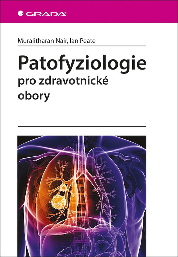 Patofyziologie - Ian Peate, Muralitharan Nair