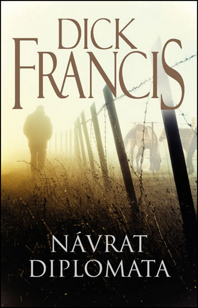 Návrat diplomata - Francis Dick