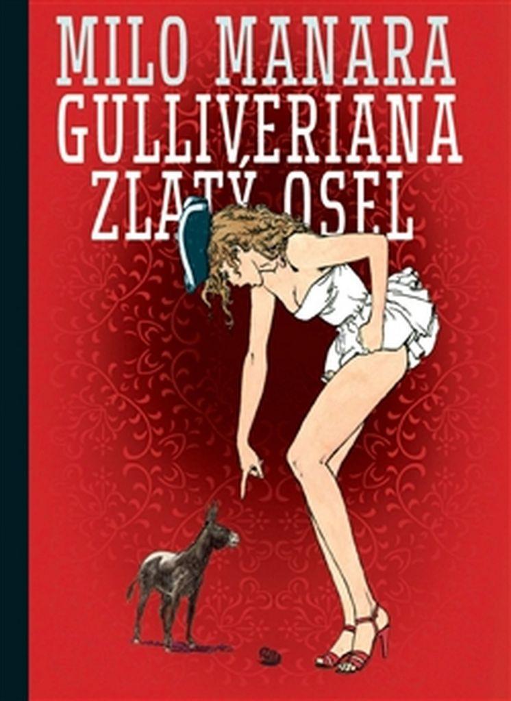 Gulliveriana Zlatý osel - Milo Manara