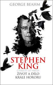 Obrázok Stephen King Čtyřicet let hrůzy Život a dílo krále hororu