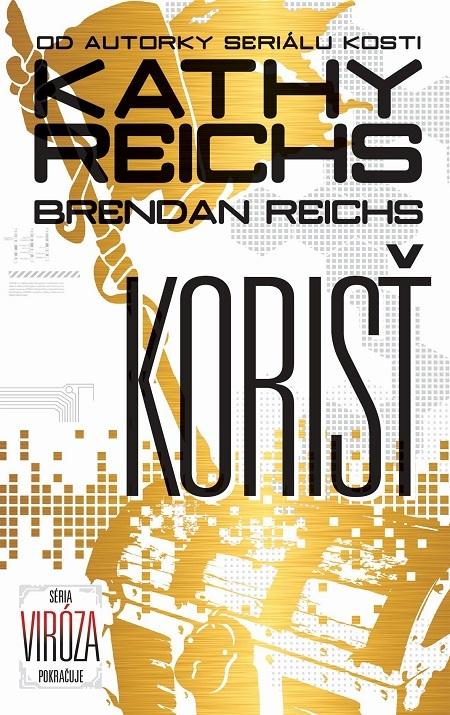 Korisť - Kathy Reichs, Brendan Reichs