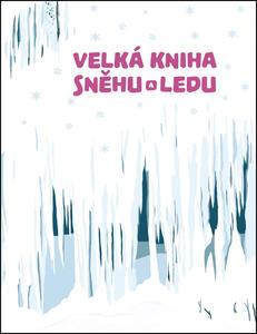 Obrázok Velká kniha sněhu a ledu