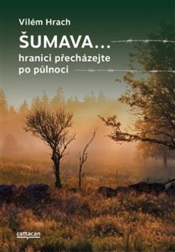Šumava - Vilém Hrach