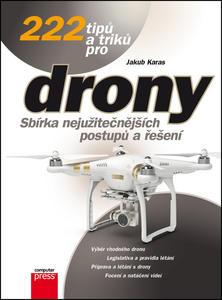 Obrázok 222 tipů a triků pro drony