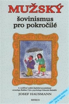 Mužský šovinismus pro pokročilé - RNDr. Josef Hausmann CSc.