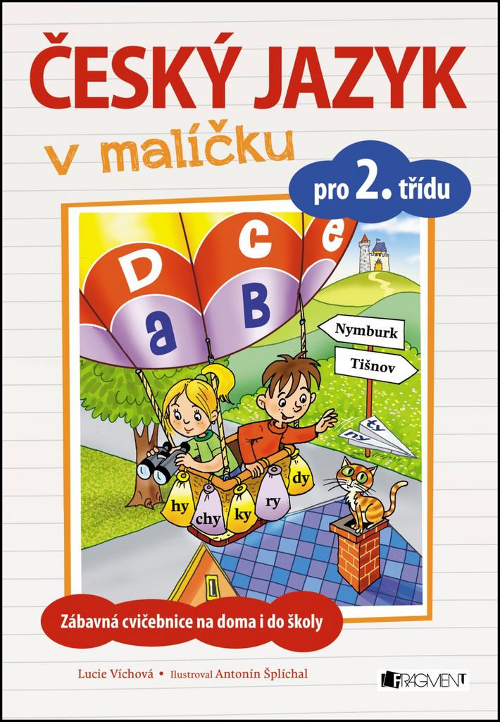 Český jazyk v malíčku pro 2. třídu - Mgr. Lucie Víchová