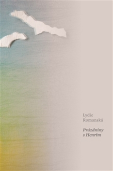 Prázdniny s Henrim - Lydie Romanská