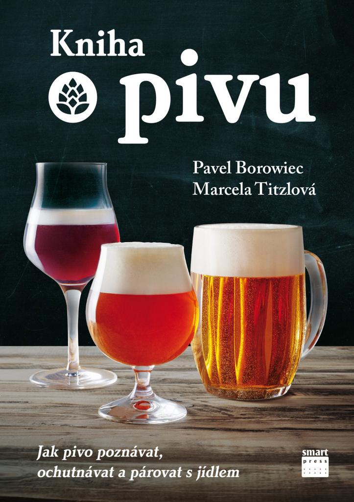 Kniha o pivu - Marcela Tizlová, Pavel Borowiec