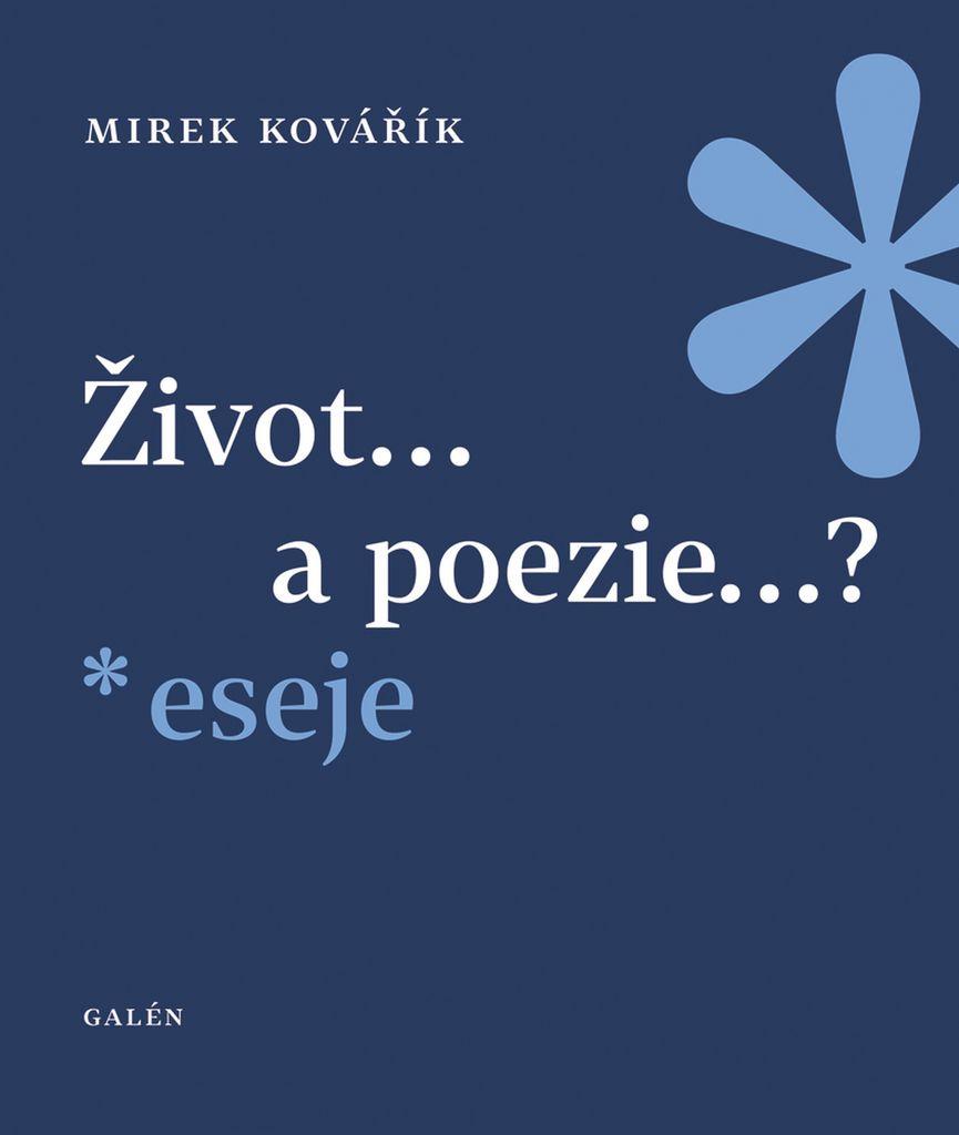 Život...a poezie...? - Mirek Kovářík