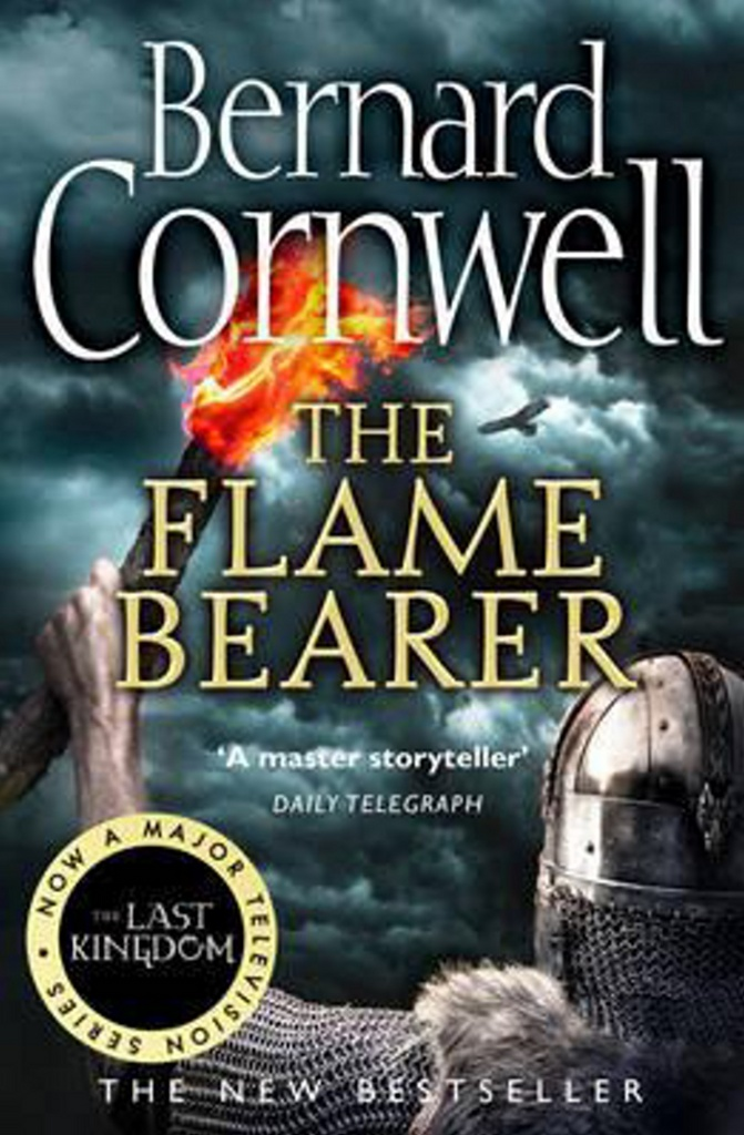 The Last Kingdom 10. The Flame Bearer - Bernard Cornwell