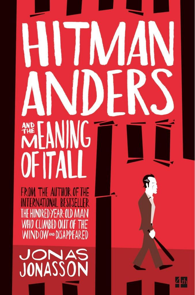 Hitman Anders and the Meaning of it All - Jonas Jonasson