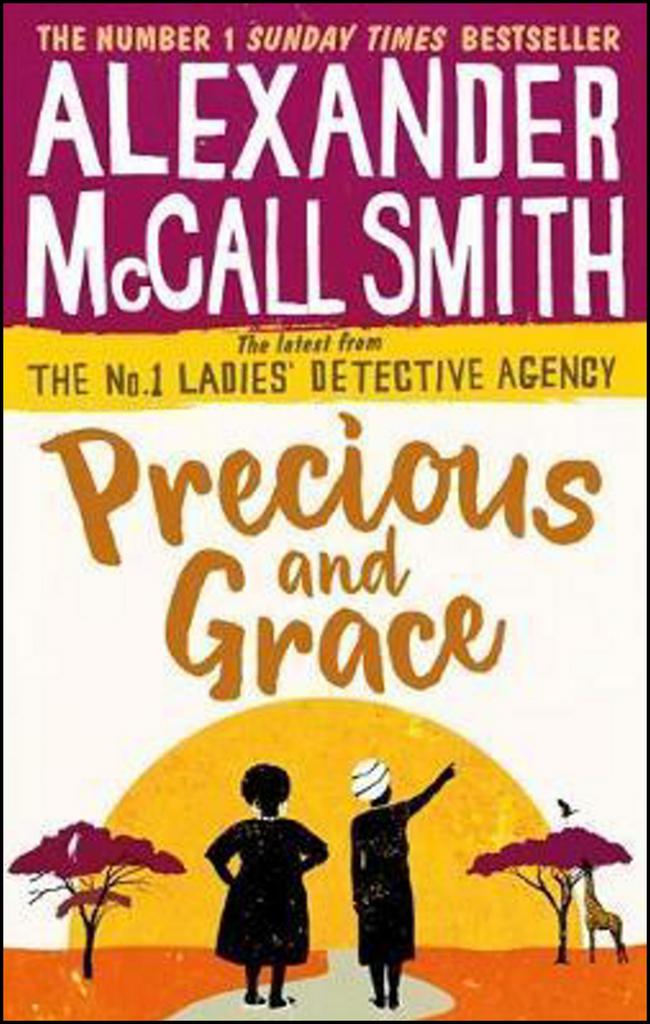 Precious and Grace - Alexander McCall Smith