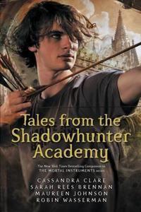 Obrázok Tales from the Shadowhunter Academy