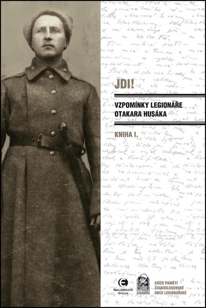 JDI! Vzpomínky legionáře Otakara Husáka - Otakar Husák