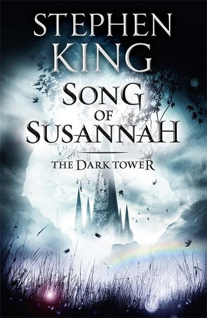 The Dark Tower 6. Song of Susannah - Stephen King