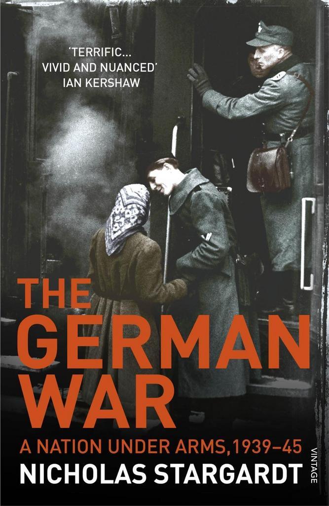The German War - Nicholas Stargardt