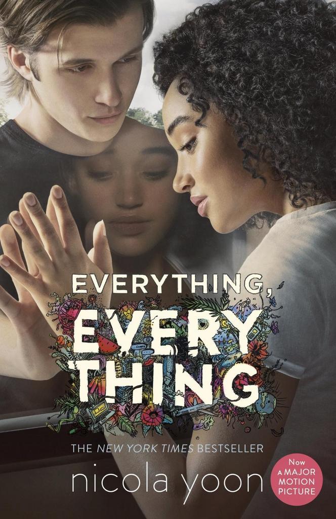 Everything, Everything. Movie Tie-In - Nicola Yoon