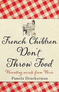 Obrázok French Children Don't Throw Food
