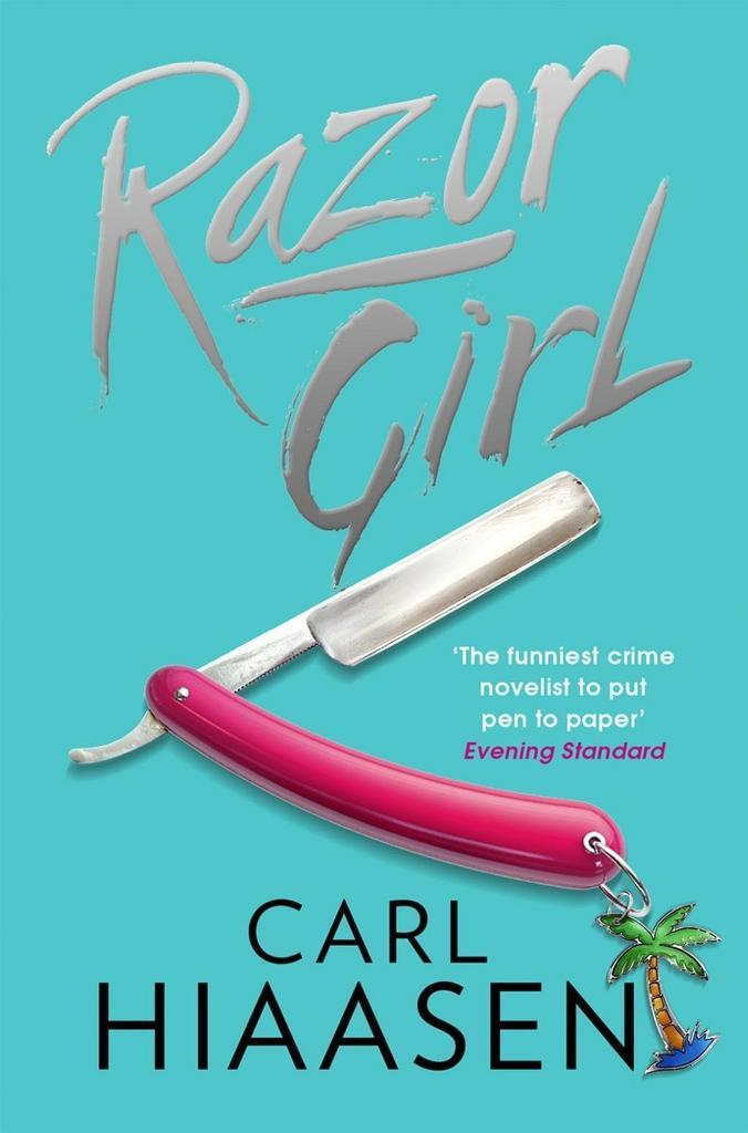 Razor Girl - Carl Hiaasen