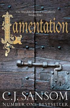 Lamentation - C. J. Sansom