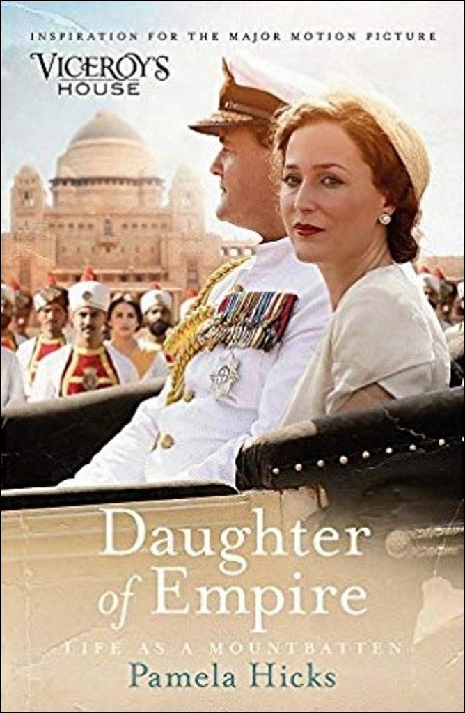 Daughter of Empire. Film Tie-In - Pamela Hicks