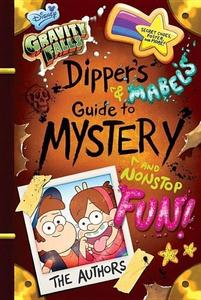 Obrázok Gravity Falls Dipper's and Mabel's Guide to Mystery and Nonstop Fun!