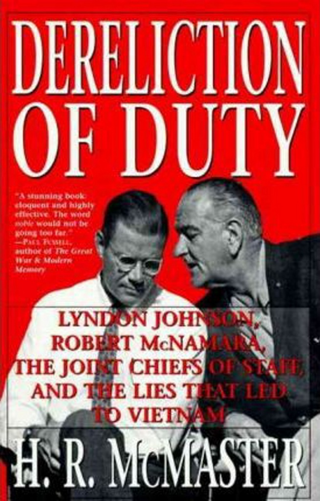 Dereliction of Duty - H. R. McMaster
