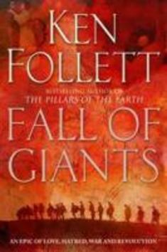 Century 1. Fall of Giants - Ken Follett