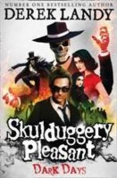 Skulduggery Pleasant 04. Dark Days - Derek Landy