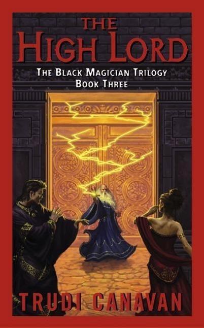 The Black Magician 3. The High Lord - Trudi Canavan