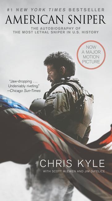 American Sniper. Movie Tie-In Edition - Scott McEwen, Chris Kyle, Jim DeFelice