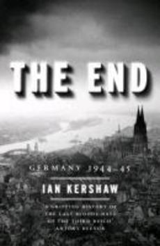 The End - Ian Kershaw