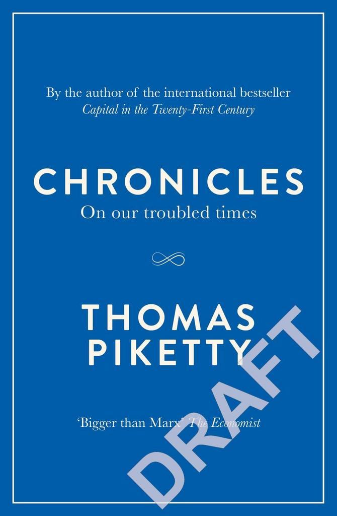Chronicles - Thomas Piketty