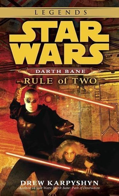 Star Wars Darth Bane. Rule of Two - Drew Karpyshyn