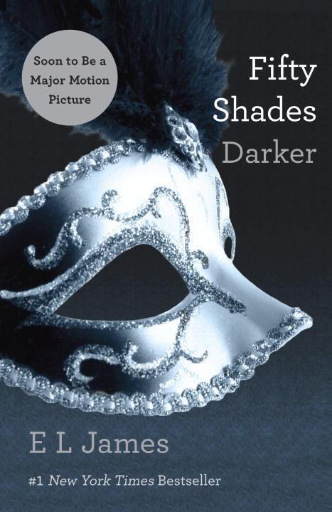 Fifty Shades 2. Darker - E L James