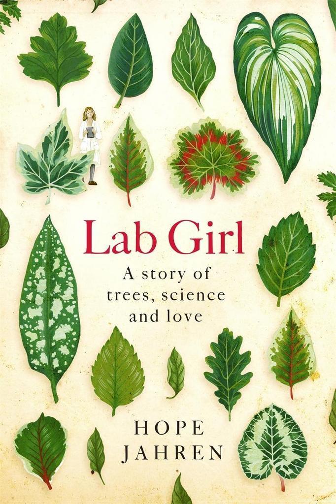 Lab Girl - Hope Jahren, Hope Jahrenová