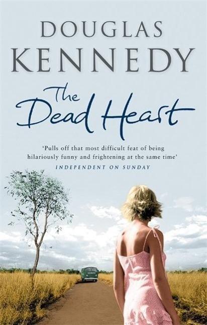 The Dead Heart - Douglas Kennedy